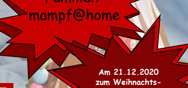 Familienmampf@home zu Beginn der Weihnachtszeit
