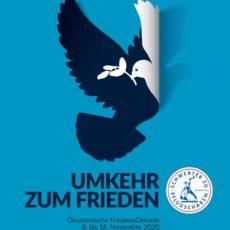 Umkehr zum Frieden – die ökumenische Friedensdekade 2020